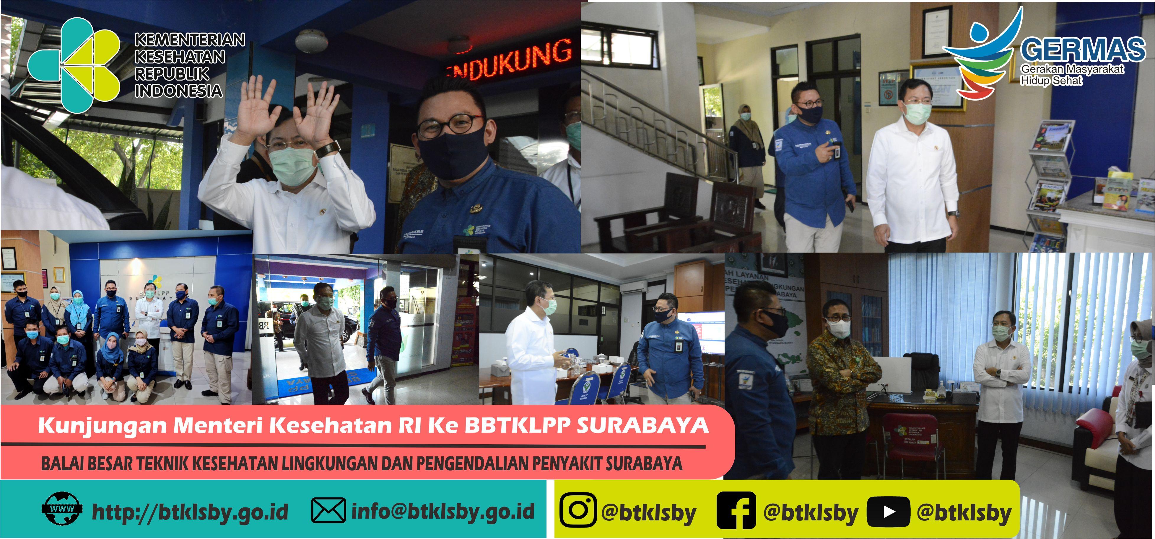 Kunjungan Menteri Kesehatan RI di BBTKLPP Surabaya